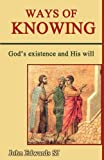 Ways of Knowing, John C. Edwards, 0852448007