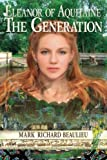 Eleanor of Aquitaine : The Generation (The Eleanor Code) (Volume 4)