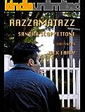 Razzamatazz (A Crime Novel)