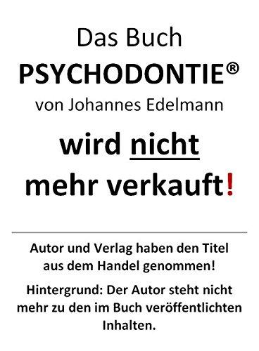 Psychodontie: Zähne - Spiegel der Persönlichkeit Ausstrahlung, Attraktivität, Image durch psychodontisches Zahndesign