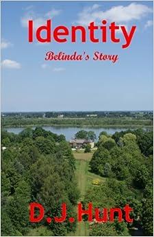 Identity: Belinda's Story: Volume 2