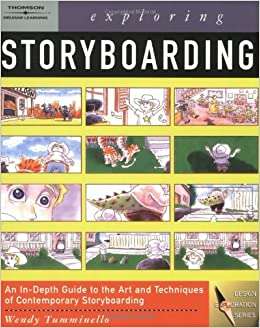 Book By Wendy Tumminello Exploring Storyboarding (Design Exploration) (1st Edition)