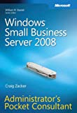 Windows® Small Business Server 2008 Administrator's Pocket Consultant