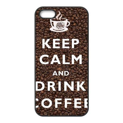 Keep Calm Drink Coffee 004 coque iPhone 5 5S cellulaire cas coque de téléphone cas téléphone cellulaire noir couvercle EOKXLLNCD25225