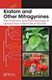 Kratom and Other Mitragynines, , 1482225182