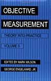 Objective Measurement, Mark Wilson and George Engelhard, 1567504337
