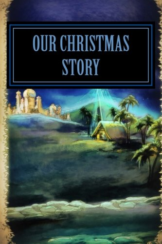 Our Christmas Story: 6 X 9 Lined Journal (Journal, Diaries, Notebook)