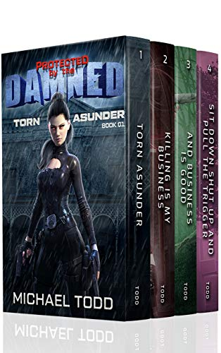 Protected by the Damned Boxed Set 1: A Supernatural Action Adventure Opera by [Todd, Michael, Anderle, Micheal, Starkey, Laurie]