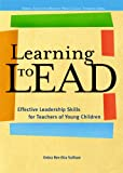 Learning to Lead, Debra Ren-Etta Sullivan, 0131727907