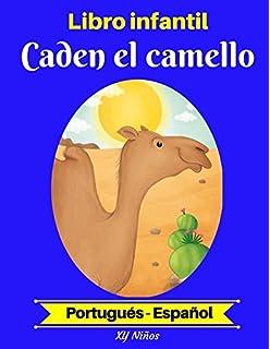 Libro infantil: Caden el camello (Portugués-Español) (Portugués-Español Libro