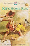 Kit's Home Run, Valerie Tripp, 1584854820