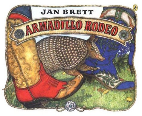 Armadillo Rodeo: Jan Brett: 9780142401255: Amazon.com: Books