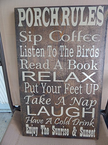 Porch Rules quote sign, Can customize with deck rules, veranda rules, patio rules... (Patios Custom)