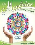 Mandalas croissance personnelle - Vol 1 : je me fais confiance