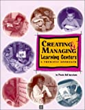 Creating and Managing Learning Centers : A Thematic Approach, Grades K-2, Ingraham, Phoebe Bell, 1884548067