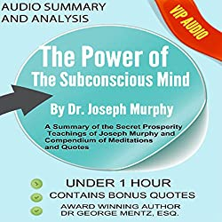 Summary and Analysis of the Power of the Subconscious Mind by Joseph Murphy