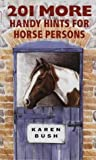 201 More Hints for Horse Persons, Karem Bush, 1872119123