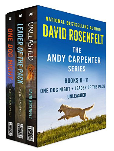 The Andy Carpenter Series, Books 9-11: One Dog Night, Leader of the Pack, Unleashed (An Andy Carpenter Novel)