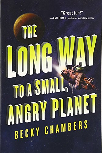 The Long Way to a Small, Angry Planet (Wayfarers) PDF