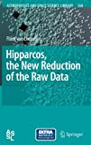 Hipparcos, the New Reduction of the Raw Data, Van Leeuwen, Floor, 1402063415