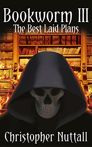 Bookworm III: The Best Laid Plans (Our Best Laid Plans)