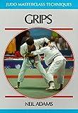 Grips (Judo Masterclass Techniques)