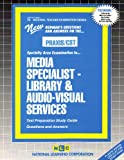 Media Specialist - Library and Audio-Visual Services (Library Media Specialist), Rudman, Jack, 0837384397