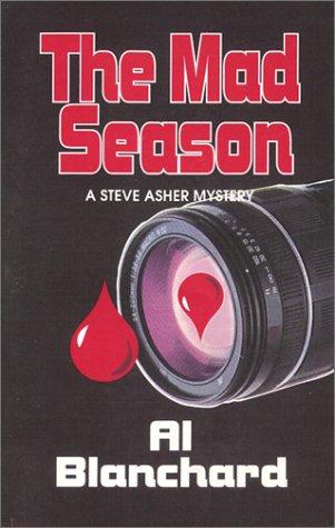 The Mad Season (Steve Asher Mystery, 2)