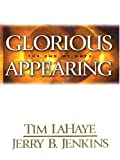 Glorious Appearing, Tim LaHaye and Jerry B. Jenkins, 0786266511