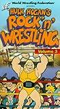 WWF: Hulk Hogans Rock n Wrestling, Vol. 3 [VHS]