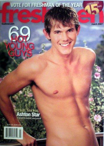 Freshmen Magazine March 2007 (Ashton Star: Falcon's cutest exclusive) pdf epub
