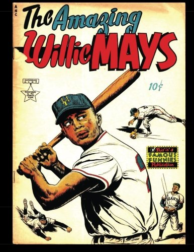 The Amazing Willie Mays: 1954 Sports Comic