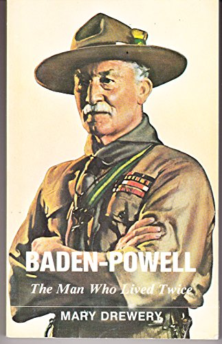 Baden-Powell: The Man Who Lived Twice (Hodder Christian paperbacks)
