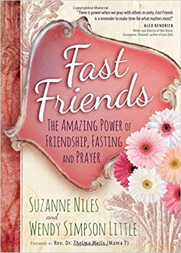 Fast friends the amazing power of friendship fasting and prayer fast friends the amazing power of friendship fasting and prayer suzanne niles wendy simpson little 9781424550852 amazon books altavistaventures Image collections