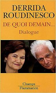De quoi demain... Dialogue par Jacques Derrida