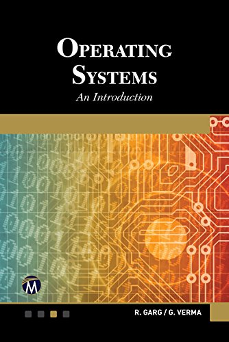 Operating Systems: An Introduction by Mercury Learning & Information