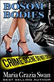 Bosom Bodies (Mina's Adventures Book 2)