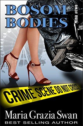 Book: Bosom Bodies (Mina's Adventures) by Maria Grazia Swan