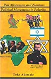 Pan-Africanism and Zionism, Toks Adewale, 0948390050