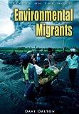 Environmental Migrants, Dave Dalton, 1403469601