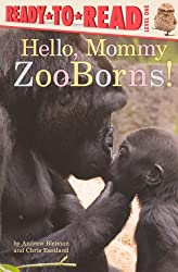 Hello, Mommy Zooborns! (Turtleback School & Library Binding Edition) (Ready-To-Read: Level 1)