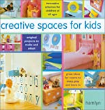 Creative Spaces for Kids, Lauren Floodgate and Hamyln, 0600605078