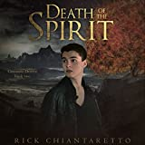 Death of the Spirit: Crossing Death, Book 2