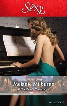 At No Man's Command by [Milburne, Melanie]