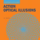 Action Optical Illusions, Al Seckel, 1402718284