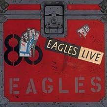 Eagles Live [Explicit]