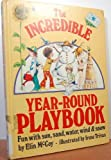 The Incredible Year-Round Playbook, Elin McCoy, 0394935640