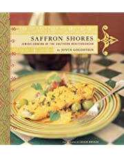 Saffron Shores: Jewish Cooking of the Southern Mediterranean