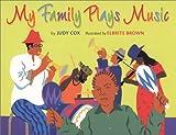 My Family Plays Music (Coretta Scott King/John Steptoe Award for New Talent. Illustrator (Awards))