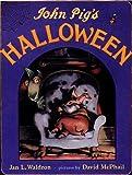 img - for John Pig's Halloween book / textbook / text book